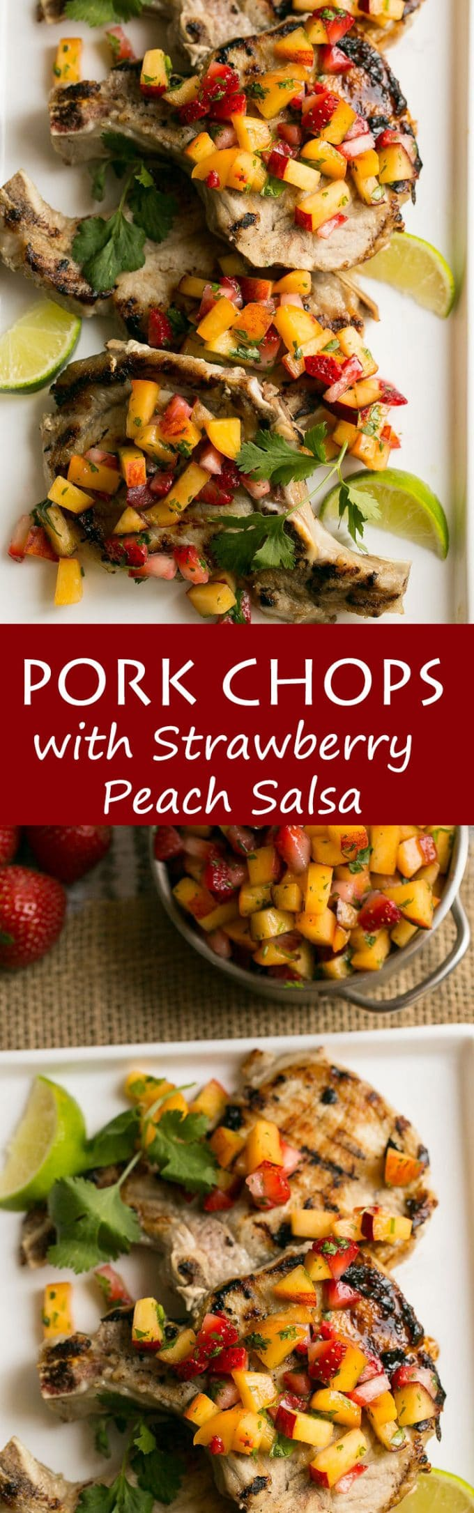 Grilled pork chops with strawberry peach salsa look fancy but are super easy to make.