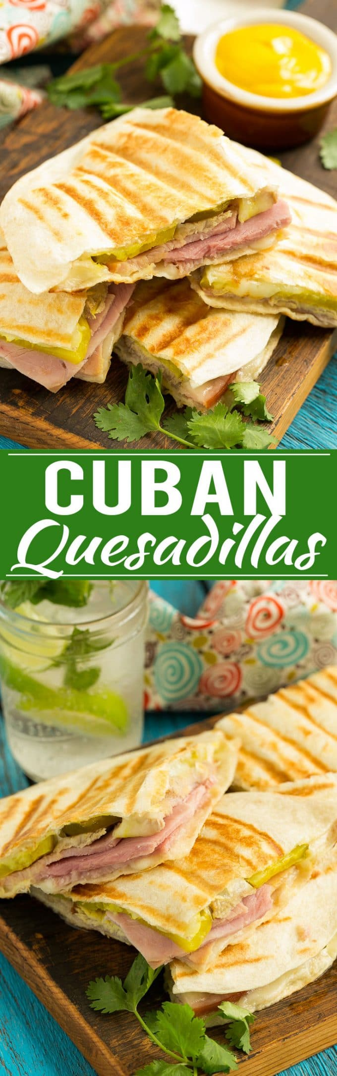 Cuban Quesadillas Recipe | Cuban Sandwich Quesadilla | Easy Cuban Quesadilla | Best Cuban Sandwich Quesadilla