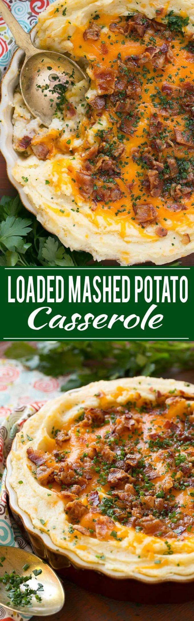 Loaded Mashed Potato Casserole Recipe | Loaded Mashed Potatoes | Mashed Potatoes with Baked Potato Toppings | Best Mashed Potato Casserole