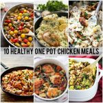 A list of the best healthy one pot meals with chicken that are perfect for those busy weeknights when you need a quick and easy dinner.