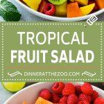 Tropical Fruit Salad Recipe   Easy Fruit Salad   Best Fruit Salad #fruit #salad #dinneratthezoo #healthy