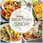 Easy Meal Plan Sunday - Week 55