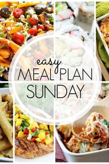 Easy Meal Plan Sunday - Week 55
