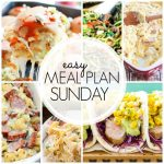 Easy Meal Plan Sunday – Week 56
