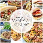 Easy Meal Plan Sunday – Week 57