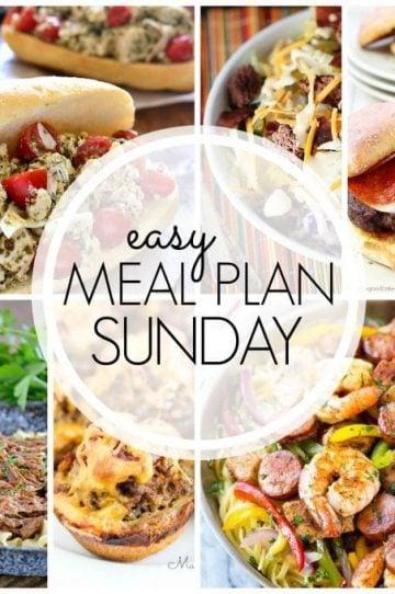 Easy Meal Plan Sunday - Week 57