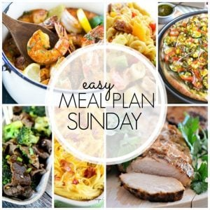 Easy Meal Plan Sunday - Week 58