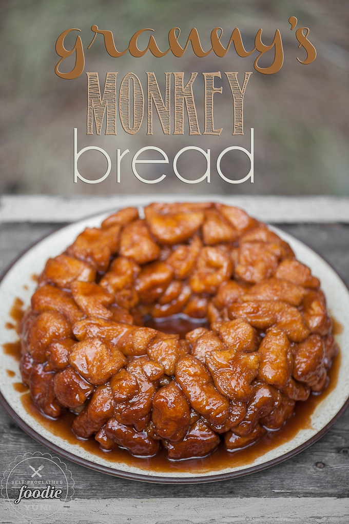 Grandma's Monkey Bread {Self Proclaimed Foodie}