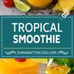 Tropical Smoothie Recipe | Mango Smoothie | Pineapple Smoothie #smoothie #mango #pineapple #banana #drink #dinneratthezoo