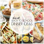 The Best Back to School DInner Ideas