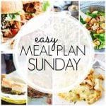 Easy Meal Plan Sunday – Week 65
