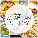 Easy Meal Plan Sunday - Week 67