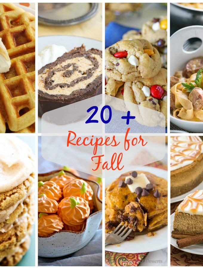 20+ Recipes for Fall
