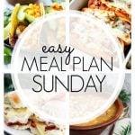 Easy Meal Plan Sunday Week 68