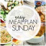 Easy Meal Plan Sunday – Week 71
