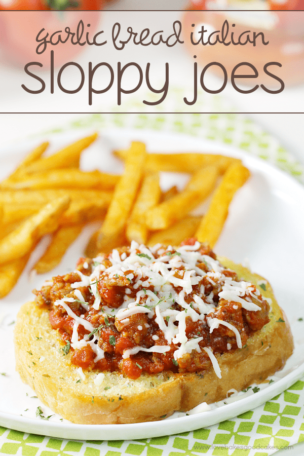 Garlic Bread Italian Sloppy Joes