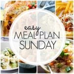 Easy Meal Plan Sunday – Week 75
