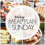 Easy Meal Plan Sunday - Week 72