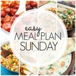 Easy Meal Plan Sunday - Week 73