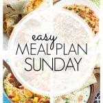 Easy Meal Plan Sunday - Week 73