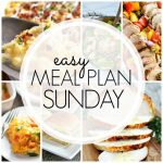 Easy Meal Plan Sunday - Week 74