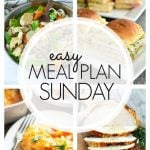 Easy Meal Plan Sunday - Week 74