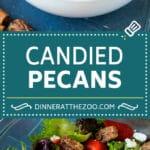 Candied Pecans Recipe   Glazed Pecans   Sugared Pecans #pecans #nuts #snack #dessert #dinneratthezoo