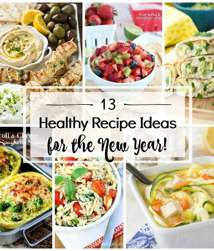 13 Healthy Recipe Ideas for the New Year