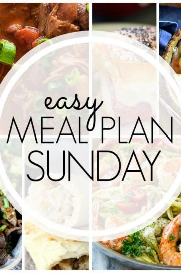 Easy Meal Plan Sunday - Week 77