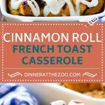 Cinnamon Roll French Toast Casserole | Cinnamon Roll French Toast Bake | Cinnamon Roll French Toast | Cinnamon French Toast