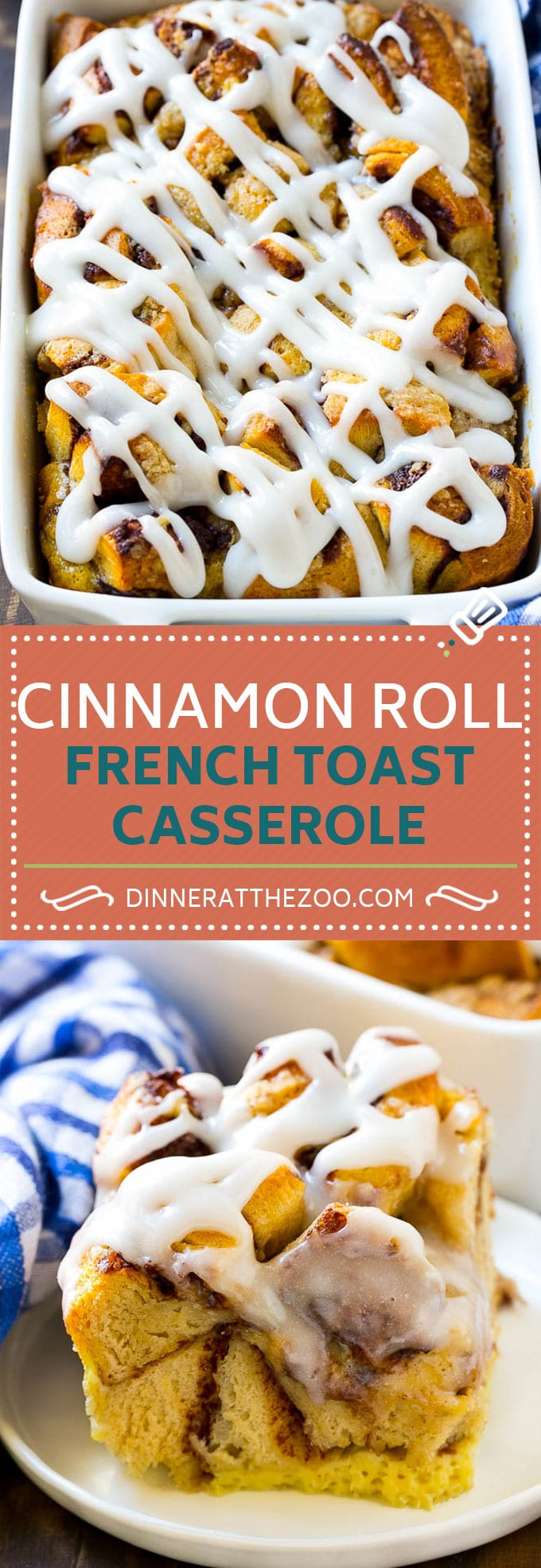 Cinnamon Roll French Toast Casserole | Cinnamon Roll French Toast Bake | Cinnamon Roll French Toast | Cinnamon French Toast #casserole #frenchtoast #cinnamonrolls #breakfast #dinneratthezoo