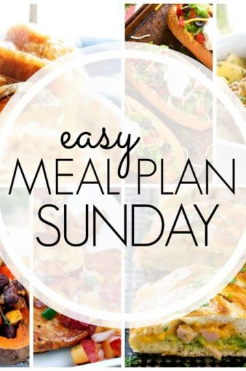 Easy Meal Plan Sunday - Week 79