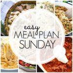 Easy Meal Plan Sunday - Week 82