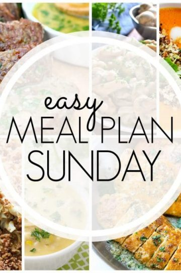 Easy Meal Plan Sunday - Week 83