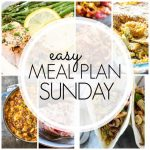 Easy Meal Plan Sunday – Week 85