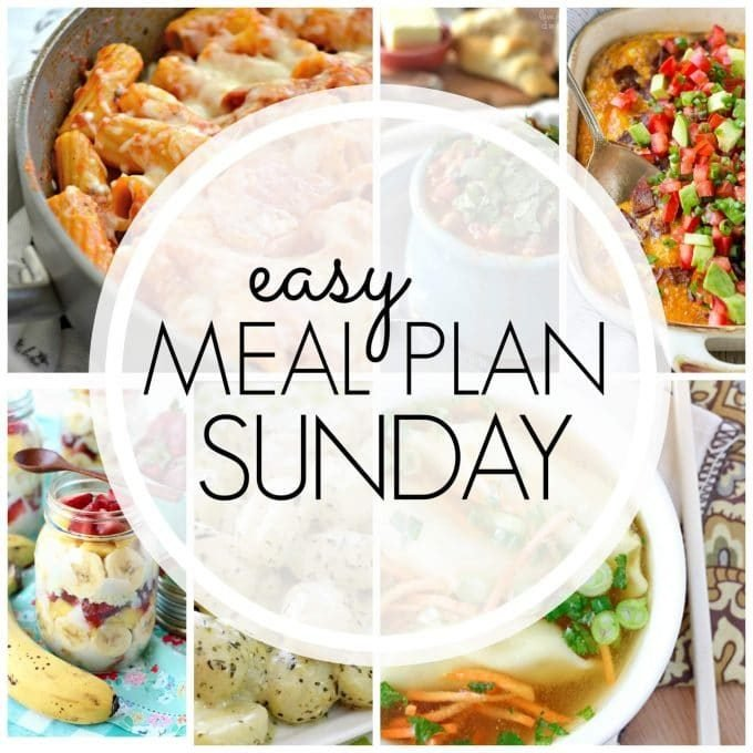 Easy Meal Plan Sunday - Week 86