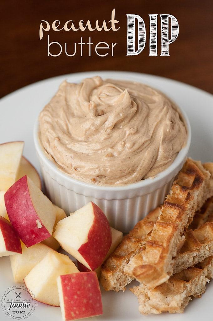 Peanut Butter Dip {Self Proclaimed Foodie}