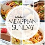 Easy Meal Plan Sunday – Week 88