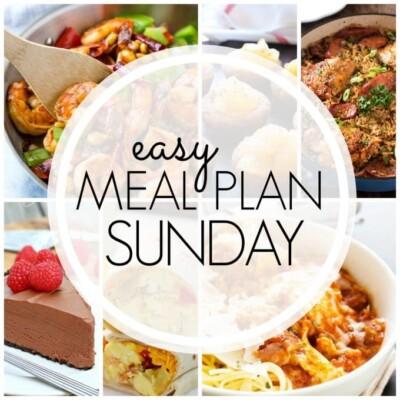 Easy Meal Plan Sunday – Week 88