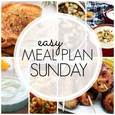 Easy Meal Plan Sunday – Week 90