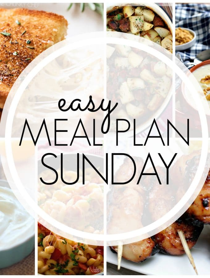 Easy Meal Plan Sunday – Week 90