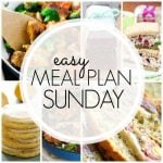 Easy Meal Plan Sunday Week 91