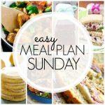 Easy Meal Plan Sunday – Week 91