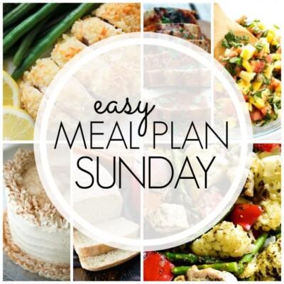 Easy Meal Plan Sunday – Week 92