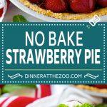 No Bake Strawberry Pie Recipe   Fresh Strawberry Pie   Strawberry Pie Recipe   No Bake Pie Recipe #strawberry #strawberrypie #nobake #nobakepie #dessert #dinneratthezoo #strawberrypie