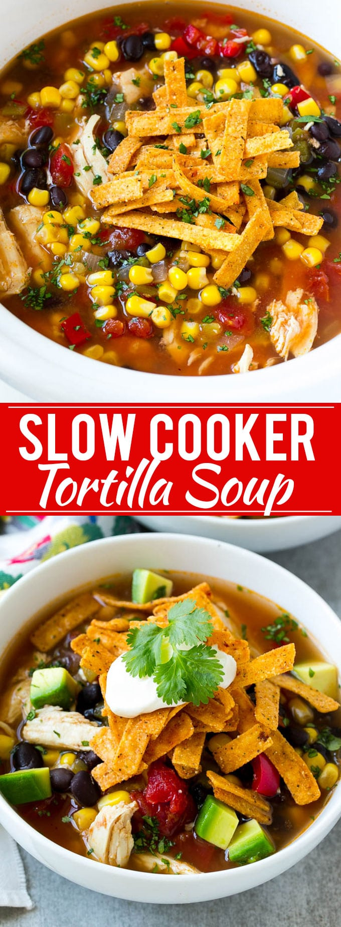 Slow Cooker Chicken Tortilla Soup Recipe | Chicken Soup Recipe | Slow Cooker Chicken Soup | Mexican Chicken Soup | Tortilla Soup Recipe