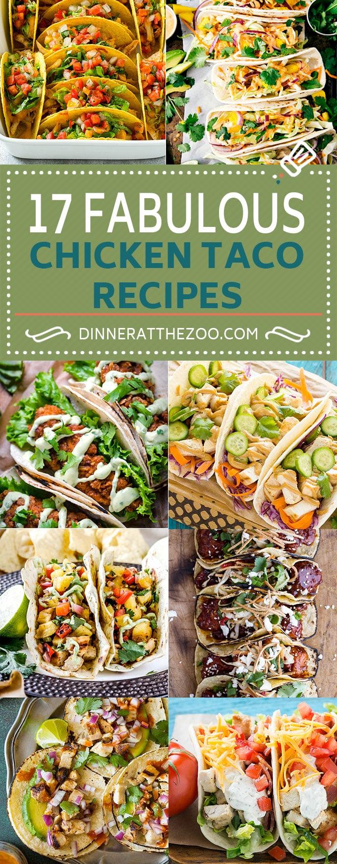 17 Fabulous Chicken Taco Recipes   Easy Taco Recipes #tacos #chicken #dinner #dinneratthezoo