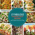 17 Fabulous Chicken Taco Recipes