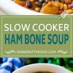 Slow Cooker Ham Bone Soup | Ham and Bean Soup | Ham Bone and Bean Soup | Ham Soup | Leftover Ham Recipe