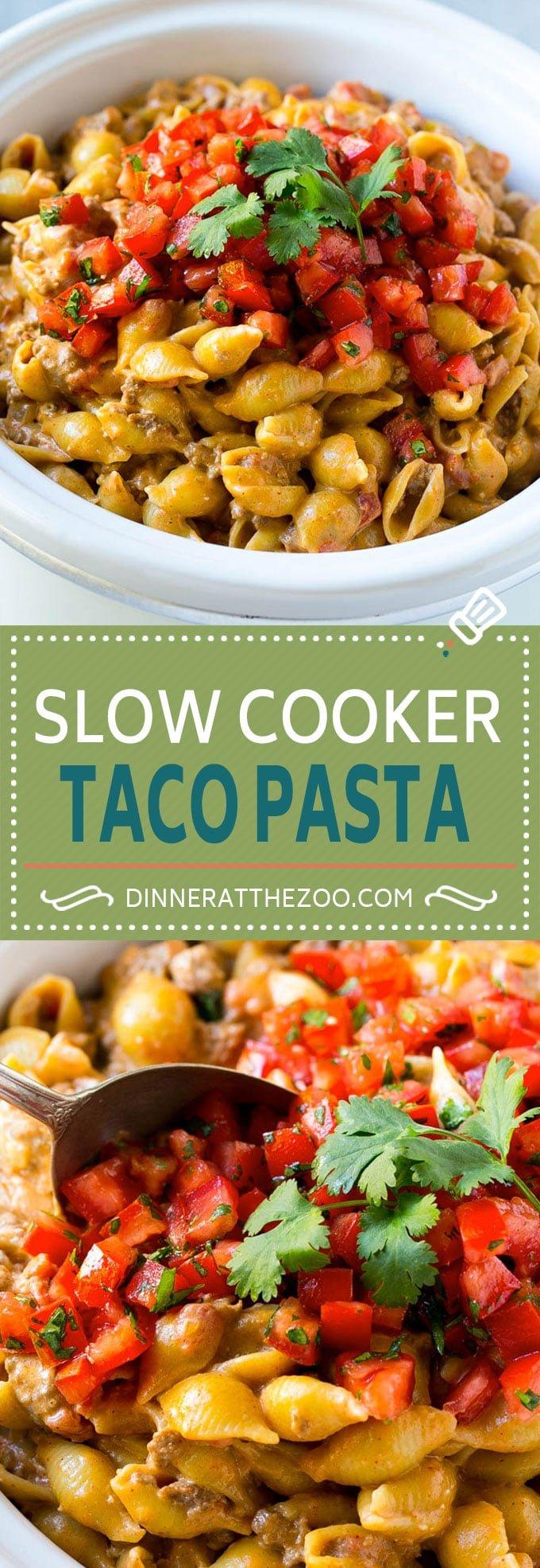 Slow Cooker Taco Pasta | Taco Pasta | Slow Cooker Pasta #pasta #slowcooker #crockpot #dinner #dinneratthezoo